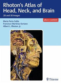 Rhoton's Atlas of Head, Neck, and Brain