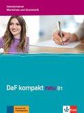 DaF kompakt neu B1. Intensivtrainer - Wortschatz und Grammatik