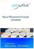 Neue Pflastertechnologie Lifewave