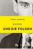 Kafka und die Folgen