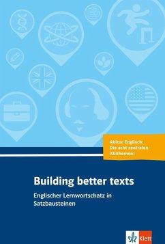 Building better texts - Giese, Rolf; Schroeder, Eckhard; Wurm, Christoph