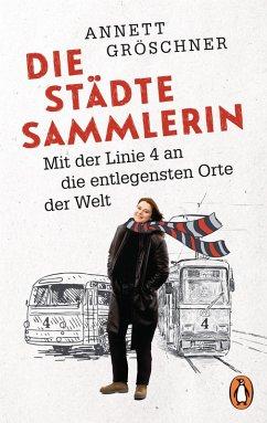 Die Städtesammlerin (eBook, ePUB) - Gröschner, Annett