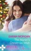 The Nurse's Christmas Wish (Mills & Boon Medical) (The Cornish Consultants, Book 1) (eBook, ePUB)