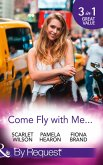 Come Fly With Me...: English Girl in New York / Moonlight in Paris (Taylor's Grove, Kentucky, Book 1) / Just One More Night (The Pearl House, Book 5) (Mills & Boon By Request) (eBook, ePUB)