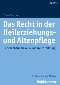Das Recht in der Heilerziehungs- und Altenpflege (eBook, ePUB) - Kienzle, Theo
