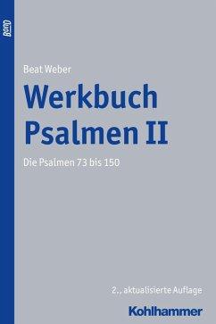 Werkbuch Psalmen II (eBook, PDF) - Weber, Beat