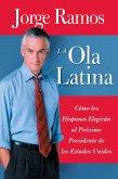 La Ola Latina (eBook, ePUB)