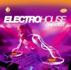 Electro House Greatest