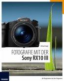Fotografie mit der Sony RX10 III (eBook, ePUB)