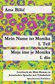 Mein Name ist Monika 1. Teil / Moje ime je Monika 1. dio (eBook, ePUB)
