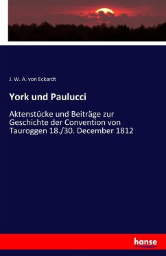 9783743652170 - Eckardt, J. W. A. von: York und Paulucci - Livre