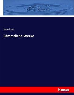 9783743652477 - Paul, Jean: Sämmtliche Werke - Buch