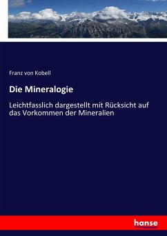 9783743652965 - Franz von Kobell: Die Mineralogie - Livre