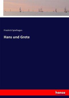 9783743652590 - Friedrich Spielhagen: Hans und Grete - Kitap