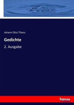 9783743652842 - Thiess, Johann Otto: Gedichte - Buch