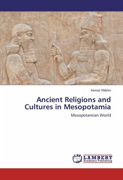 Ancient Religions and Cultures in Mesopotamia