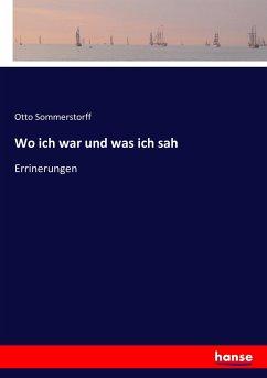 9783743652620 - Sommerstorff, Otto: Wo ich war und was ich sah - Kitap