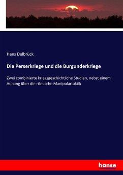 9783743652569 - Hans Delbrück: Die Perserkriege und die Burgunderkriege - Book