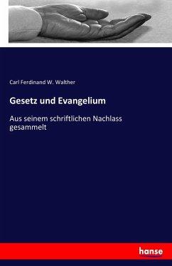 9783743652415 - Carl Ferdinand W. Walther: Gesetz und Evangelium - Livre
