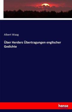 9783743652224 - Waag, Albert: Über Herders Übertragungen englischer Gedichte - Kitap