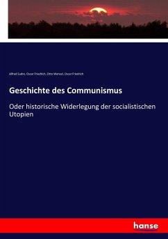 9783743652828 - Sudre, Alfred; Friedrich, Oscar; Wenzel, Otto; Friedrich, Oscar: Geschichte des Communismus - Boek