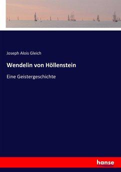 9783743652934 - Joseph Alois Gleich: Wendelin von Höllenstein - Book