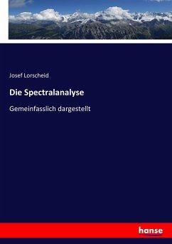 9783743652132 - Lorscheid, Josef: Die Spectralanalyse - Book