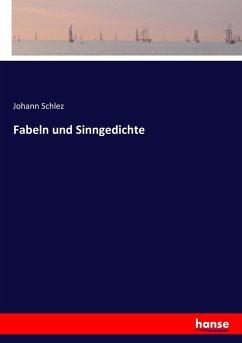 9783743652330 - Schlez, Johann: Fabeln und Sinngedichte - Buch