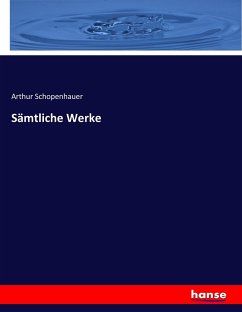9783743654082 - Schopenhauer, Arthur: Sämtliche Werke - Buch