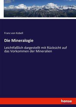 9783743652958 - Franz von Kobell: Die Mineralogie - Buch