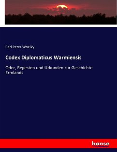 9783743652538 - Carl Peter Woelky: Codex Diplomaticus Warmiensis - Buch