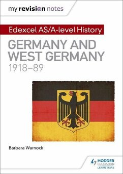 My Revision Notes: Edexcel AS/A-level History: Germany and West Germany, 1918-89 - Warnock, Barbara