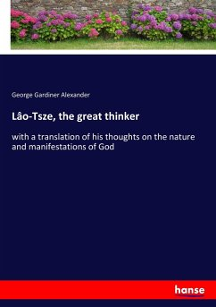 9783743657953 - Alexander, George Gardiner: Lâo-Tsze, the great thinker - Buch