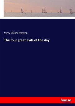 9783743657939 - Manning, Henry Edward: The four great evils of the day - Buch