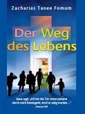 Der Weg des Lebens (eBook, ePUB)