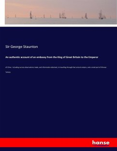 9783743657847 - Staunton, SIr George: An authentic account of an embassy from the King of Great Britain to the Emperor - Buch