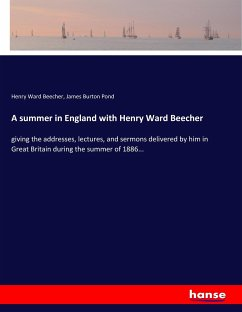 9783743657946 - Beecher, Henry Ward; Pond, James Burton: A summer in England with Henry Ward Beecher - Buch