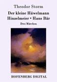 Der kleine Häwelmann / Hinzelmeier / Hans Bär (eBook, ePUB)