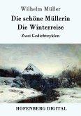 Die schöne Müllerin / Die Winterreise (eBook, ePUB)