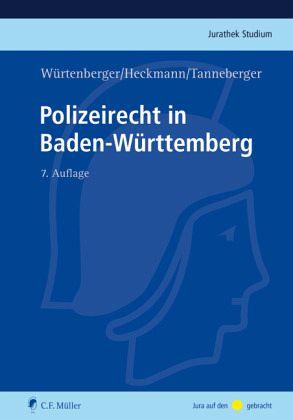 Polizeirecht in Baden-Württemberg von Thomas Würtenberger ...
