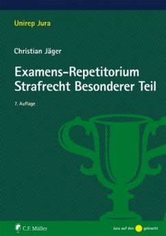 Examens-Repetitorium Strafrecht Besonderer Teil - Jäger, Christian