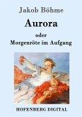 Aurora oder Morgenröte im Aufgang (eBook, ePUB)