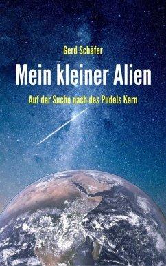 Mein kleiner Alien (eBook, ePUB) - Schäfer, Gerd