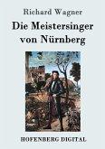 Die Meistersinger von Nürnberg (eBook, ePUB)