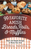 99 Favorite Amish Breads, Rolls, and Muffins (eBook, ePUB)