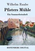 Pfisters Mühle (eBook, ePUB)