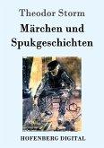 Märchen und Spukgeschichten (eBook, ePUB)