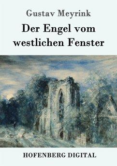 Der Engel vom westlichen Fenster (eBook, ePUB)