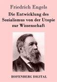 Die Entwicklung des Sozialismus von der Utopie zur Wissenschaft (eBook, ePUB)