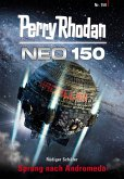 Sprung nach Andromeda / Perry Rhodan - Neo Bd.150 (eBook, ePUB)